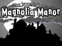 The Haunting of Magnolia Manor